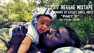2017 Reggae Mixtape (PART 7) Feat. Sizzla, Richie Spice, Anthony B, Ras Shiloh (June 2017)