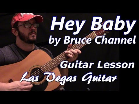 Hey Baby by Bruce Channel Guitar Lesson