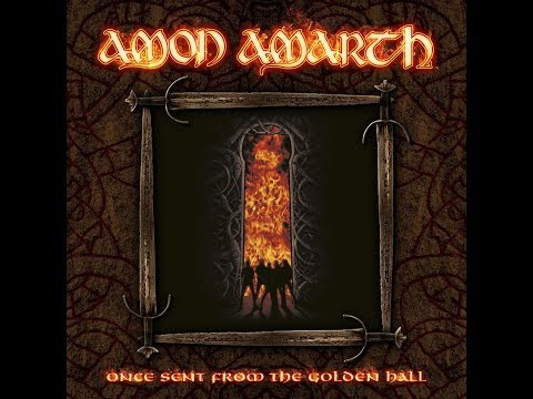 Amon Amarth - Once Sent From The Golden Hall [Full Album]