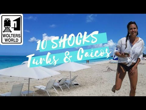 Turks & Caicos - 10 Shocks Tourists Have When They Visit TCI