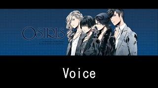 「Voice」/OSIRIS【歌詞付き】