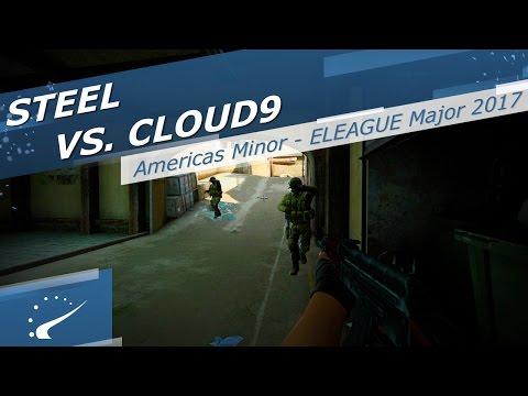 steel vs. Cloud9 - Americas Minor: ELEAGUE Major 2017