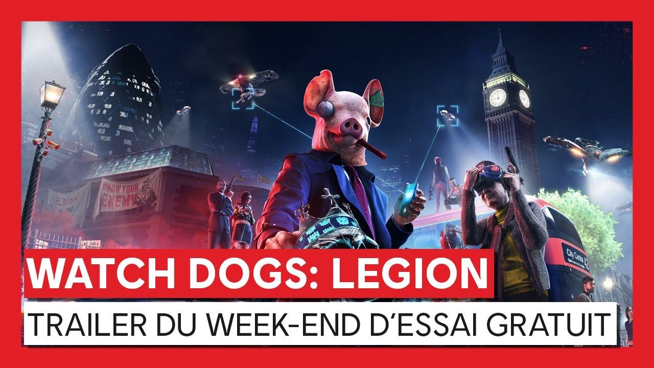 WATCH DOGS: LEGION TRAILER DU WEEK-END D'ESSAI GRATUIT