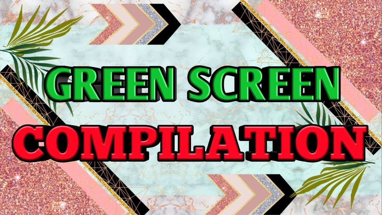 15 8 MB) GREEN SCREEN Compilation 2019 for Overlays Intro