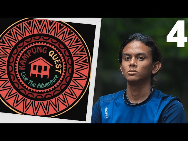 Kampung Quest - Episode 4 (Season 2) | Reality TV Show