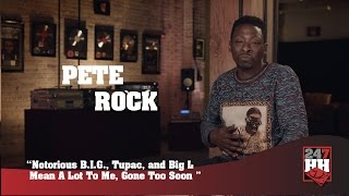 Pete Rock - Notorious B.I.G., Tupac, & Big L Mean A Lot To Me, Gone Too Soon (247HH Exclusive)
