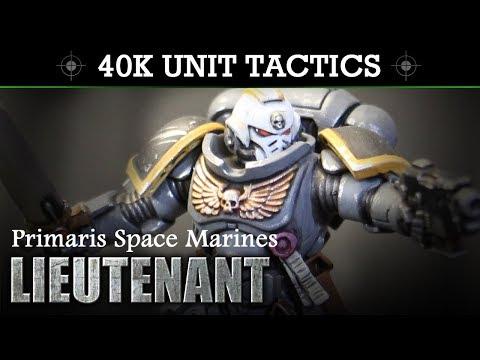Primaris Space Marines Lieutenants Tactics & Unit Showcase | HD