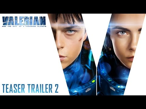 Valerian and the City of a Thousand Planets Teaser Trailer#2