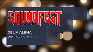 DELIA ALENA - LUPA PULANG   MAJALENGKA SOUNDFEST 2017
