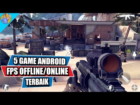 5 Game Android FPS Offline/Online Terbaik Versi Momoy Android Gamer