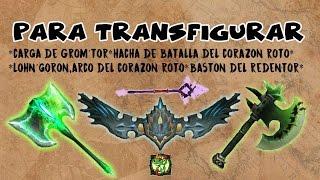 Para Transfigurar| Armas misiones Terrallende | World of Warcraft