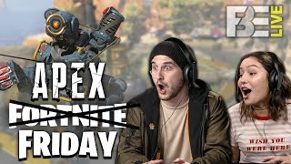 Eric Wants To Play Apex Legends | Fortnite Friday