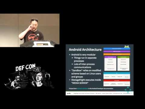 DEF CON 23 - Joshua J Drake - Stagefright: Scary Code in the Heart of Android