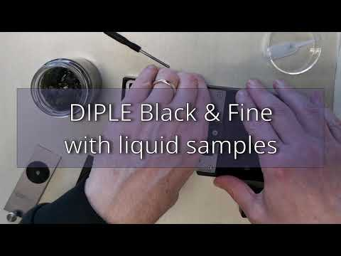 DIPLE Black & Fine with liquid samples