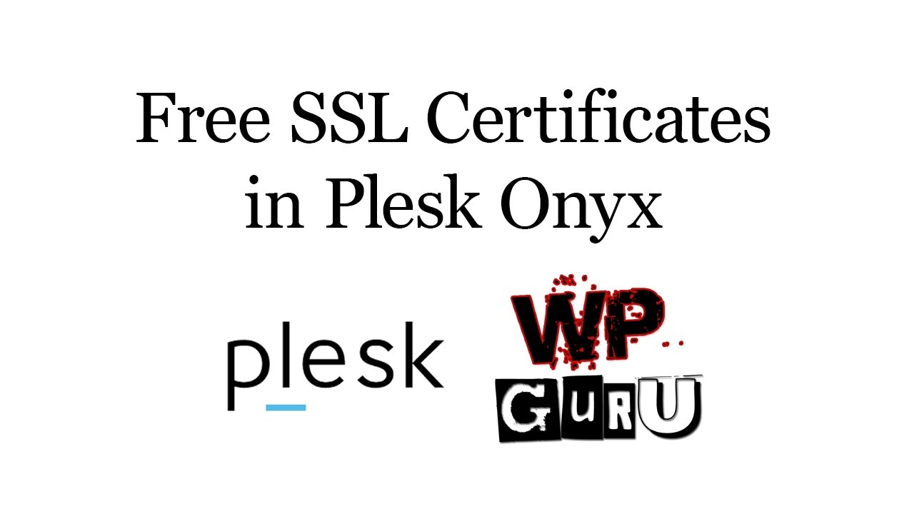 Free ssl certificates in plesk onyx youtube 1betcityfo Images