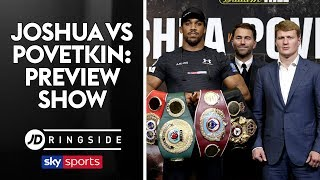 JD RINGSIDE | Anthony Joshua vs Alexander Povetkin | Fight Week Preview Show
