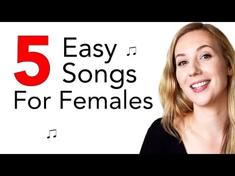 5 Easy Songs to Sing for Females - YouTube