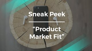 Sneak Peek: Product Market Fit by Facebook's Core Product Manager
