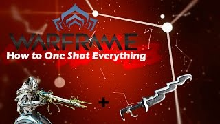 Warframe | HOW TO ONE SHOT EVERYTHING