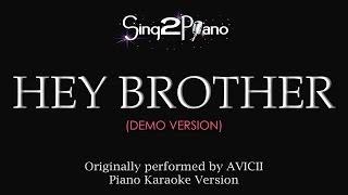 Hey Brother (Piano Karaoke Demo) Avicii