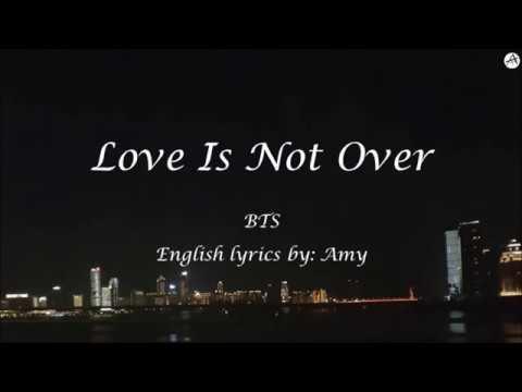 Love Is Not Over - English KARAOKE - BTS