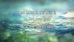 Listen To Our Hearts - Casting Crowns - with Lyrics
