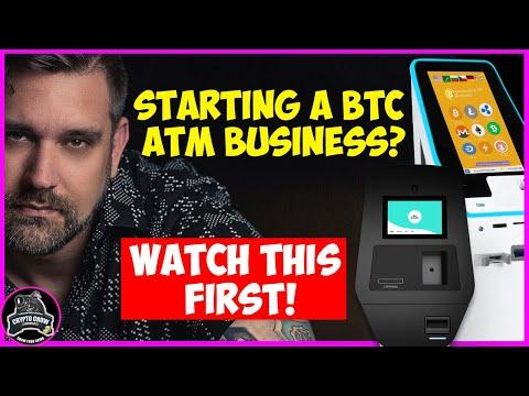 Starting A BTC ATM Business? WATCH THIS FIRST! Pt 1.