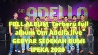 ADELLA FULL ALBUM BASS MANTAP TERBARU 2020