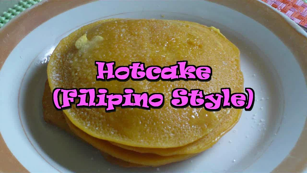 Hot Cake Filipino Style Recipe