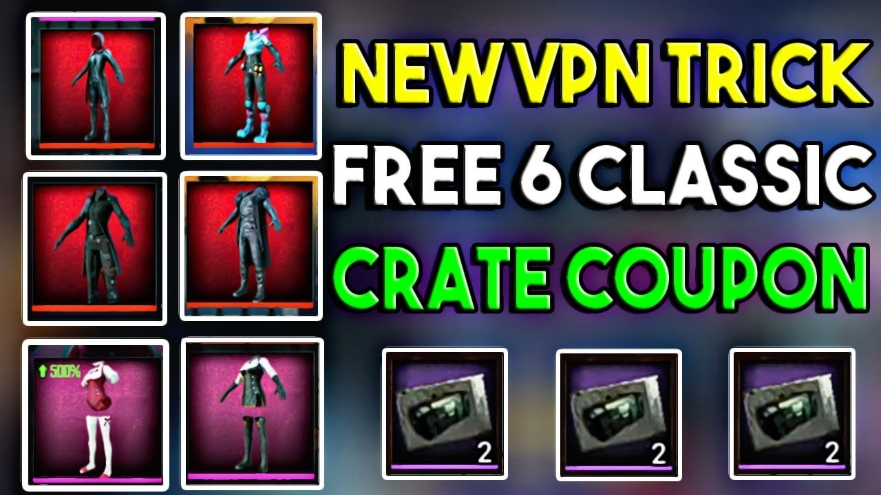 Get 6 Classic Crate Coupon For Free | New VPN Trick | PUBG Germany server Gift