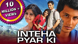 Inteha Pyar Ki (Neethaane En Ponvasantham) 2021 New Released Hindi Dubbed Movie | Jiiva, Samantha