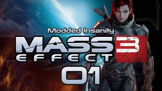 Mass Effect 3 Modded Insanity #01 I Told You So - Gameplay / Let