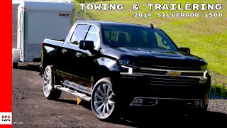 2019 Chevrolet Silverado 1500 Towing & Trailering Features
