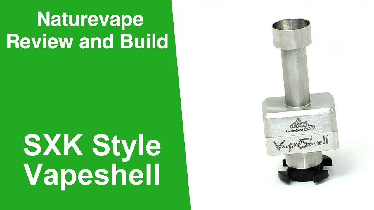 SXK Style Vapeshell Review and Build      Great Flavour