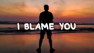 Aidan Martin - I Blame You (Lyrics)