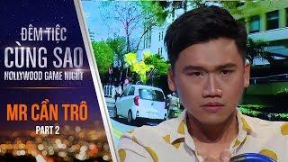 Khi Mr Cần Trô Tham Gia Gameshow Đêm Tiệc Cùng Sao | Part 2