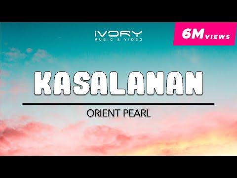 Orient Pearl - Kasalanan (Official Lyric Video)