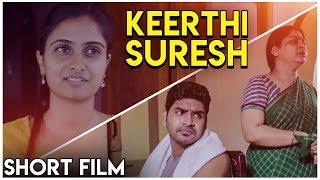 Keerthi Suresh Short Film   Sreevalsan Sukumaran   Sabarinathan