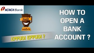 How to Open a Bank Account ? | ICICI Bank | Eppudi Eppudi - #13 | Smile Mixture