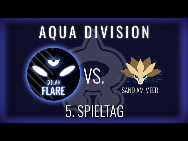 Solar Flare vs Sand am Meer, 5. Spieltag Aqua Division   NERDKRAM POKEMON LEAGUE