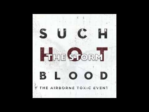 The Airborne Toxic Event's: Such Hot Blood (full album)