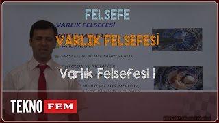 YGS-LYS FELSEFE - Varlık Felsefesi 1