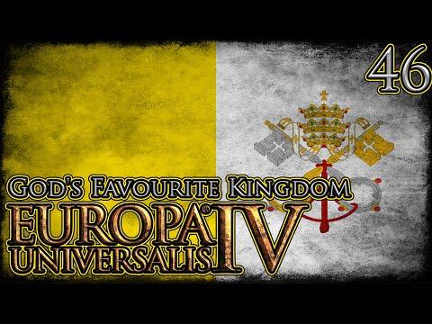 Let's Play Europa Universalis IV Emperor God's Favourite Kingdom Part 46 |