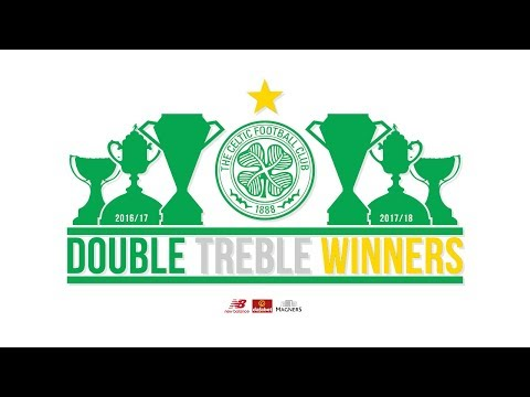 Celtic FC - A look back at our #DoubleTreble winning season