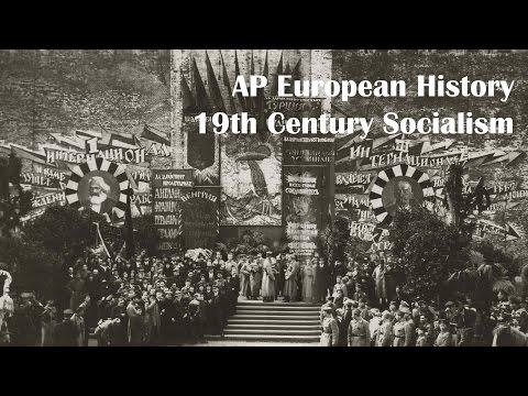 AP Euro: 19th Century Socialism