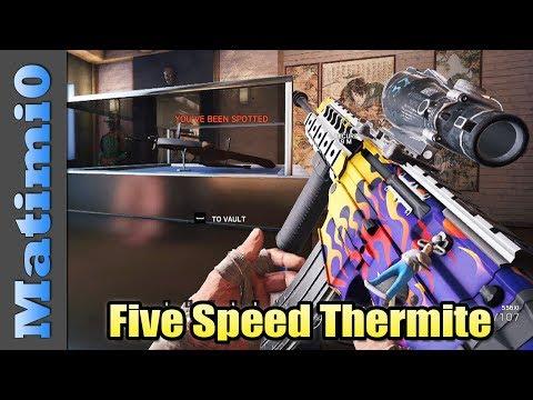 Five Speed Thermite - Rainbow Six Siege