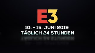 Game TV Schweiz - E3 2019 in Los Angeles