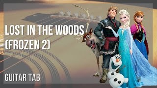 EASY Guitar Tab: How to play Lost in the Woods (Frozen 2) by Jonathan Groff