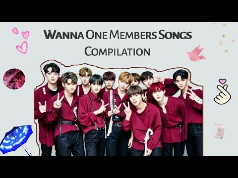 Wanna One Members Songs Compilation [In Complete]