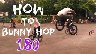 HOW-TO BUNNY HOP 180 BMX